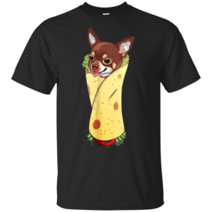 Funny Chihuahua Dog Burrito Food Tee T-Shirt