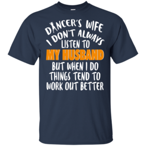 Dancer Wife T-Shirt