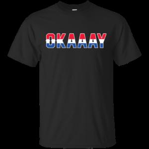 Okaay T-Shirt